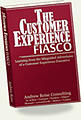 The Customer Experience Fiasco